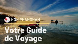 Koh Phanghan, le guide incontournable pour un séjour inoubliable