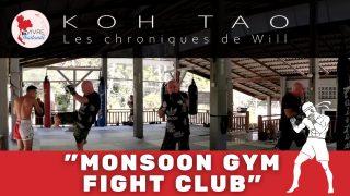 Les Chroniques de Will - Découverte d'une école de Boxe Thaïlandaise à Koh Tao