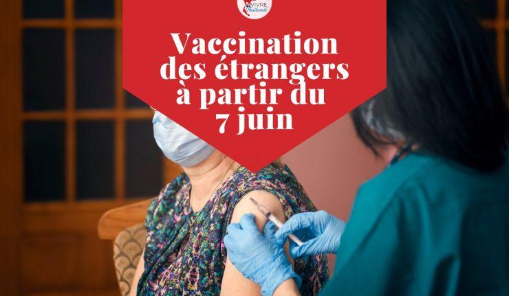 Vaccination des étrangers en Thaïlande: ouverture des inscriptions à partir du 7 juin