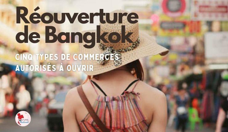 Réouverture de Bangkok : Cinq types de commerces autorisés à rouvrir demain
