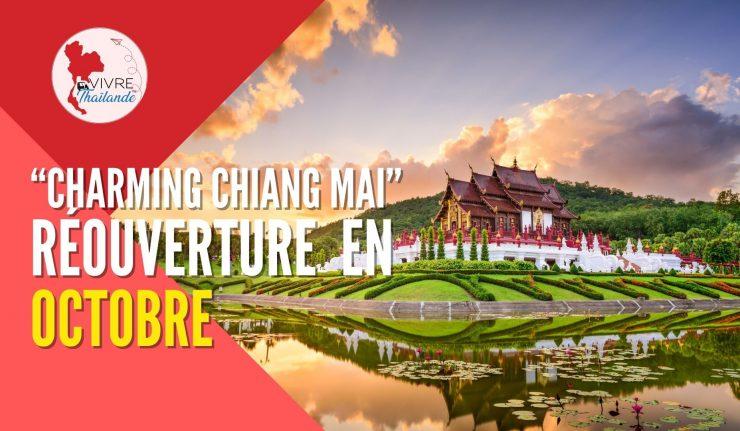"""""""Charming Chiang Mai"""" : La réouverture de Chiang Mai est reportée en Octobre"""