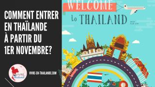 Dispositifs pour entrer en Thaïlande sans quarantaine à partir du 1er novembre